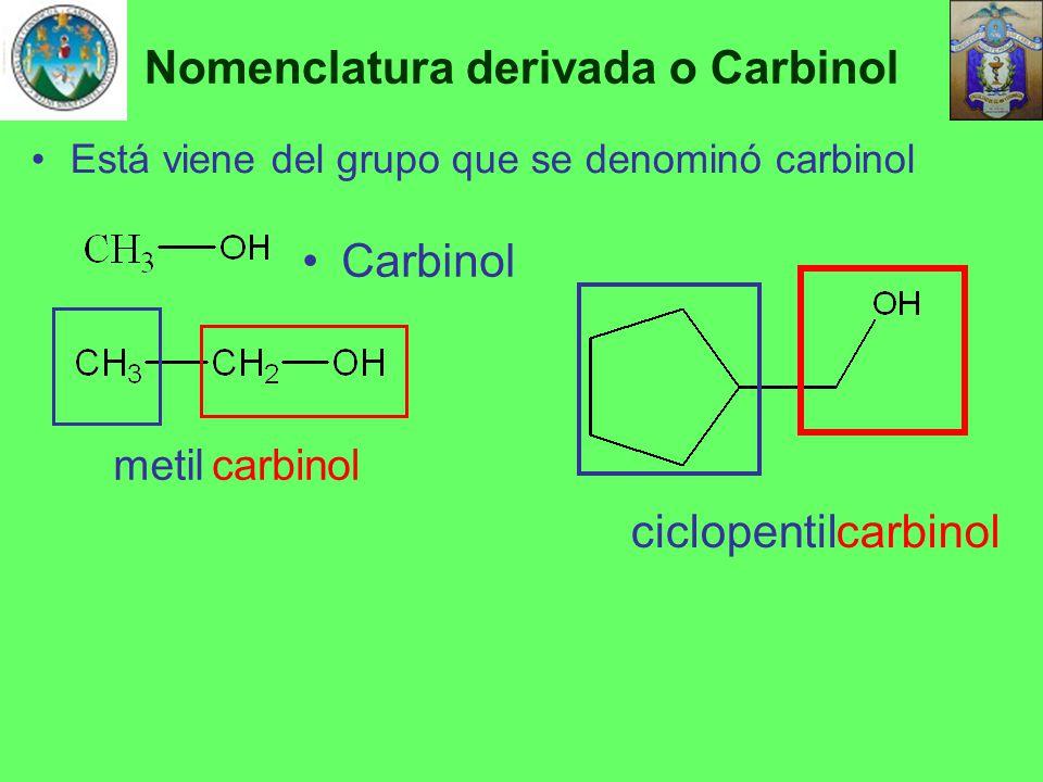 Nomenclatura derivada o Carbinol