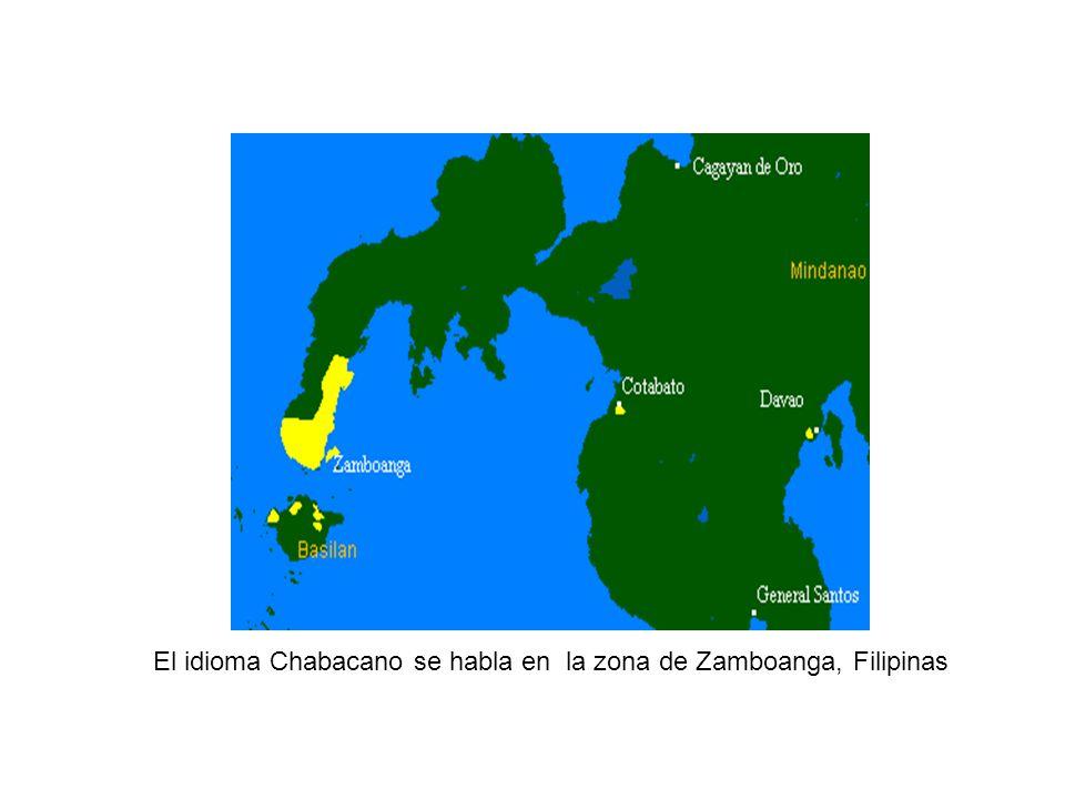 El idioma Chabacano se habla en la zona de Zamboanga, Filipinas