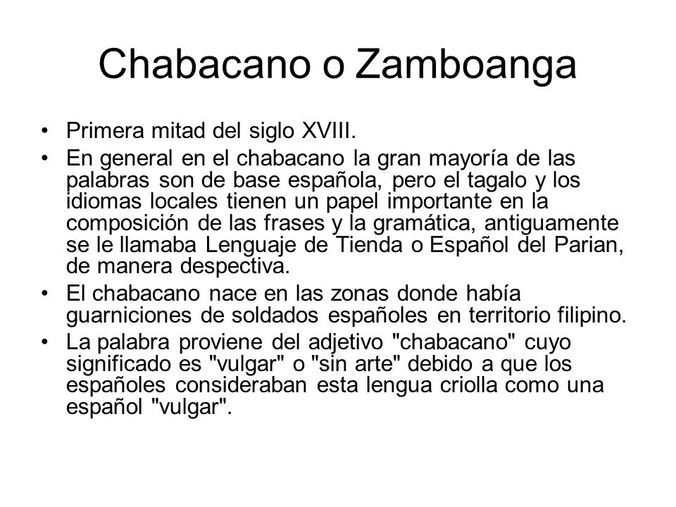 Chabacano o Zamboanga Primera mitad del siglo XVIII.