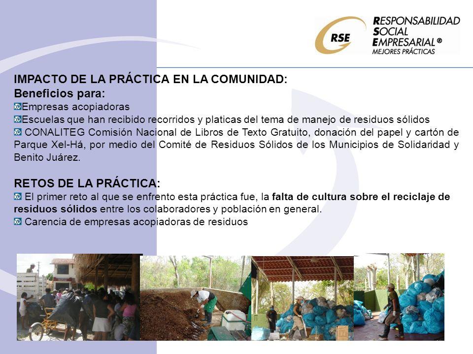 IMPACTO DE LA PRÁCTICA EN LA COMUNIDAD: Beneficios para: