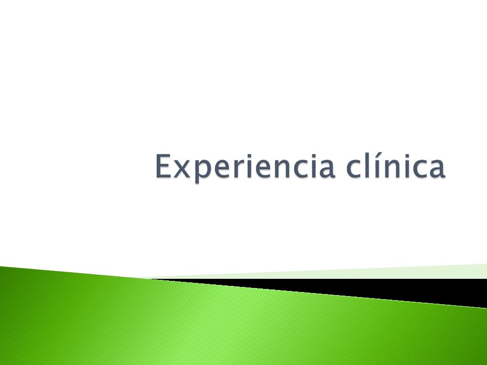 Experiencia clínica