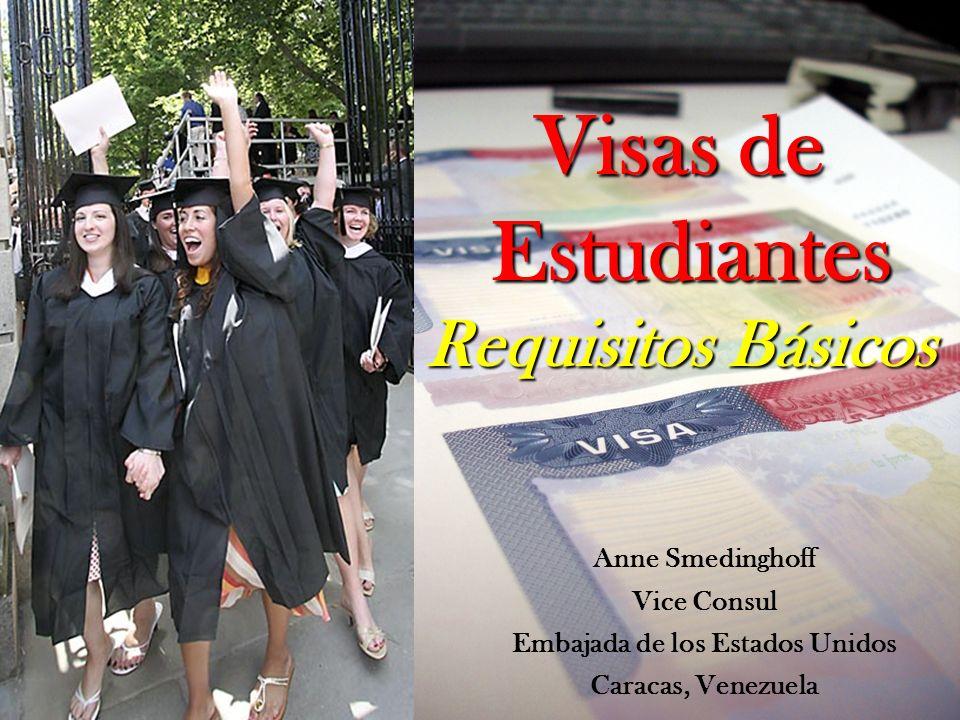 Visas de Estudiantes Requisitos Básicos
