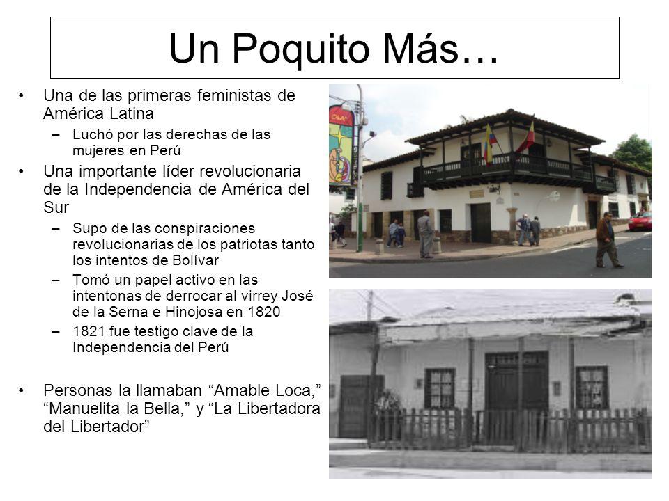 Un Poquito Más… Una de las primeras feministas de América Latina