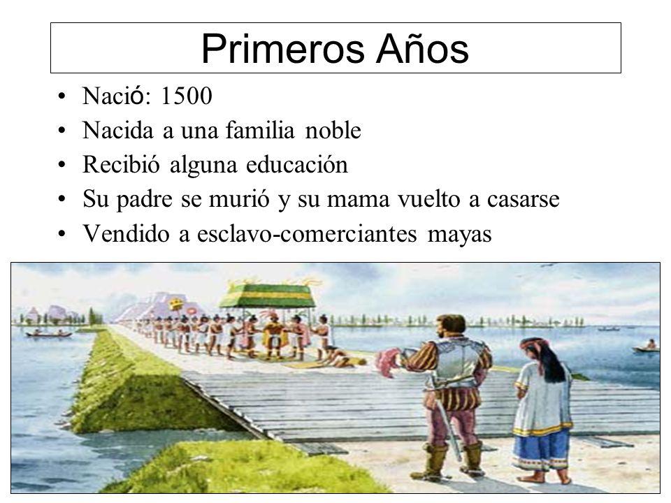 Primeros Años Nació: 1500 Nacida a una familia noble