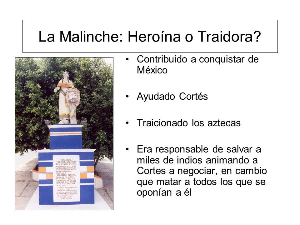La Malinche: Heroína o Traidora