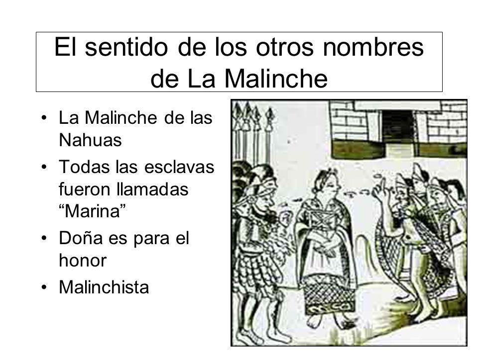 El sentido de los otros nombres de La Malinche