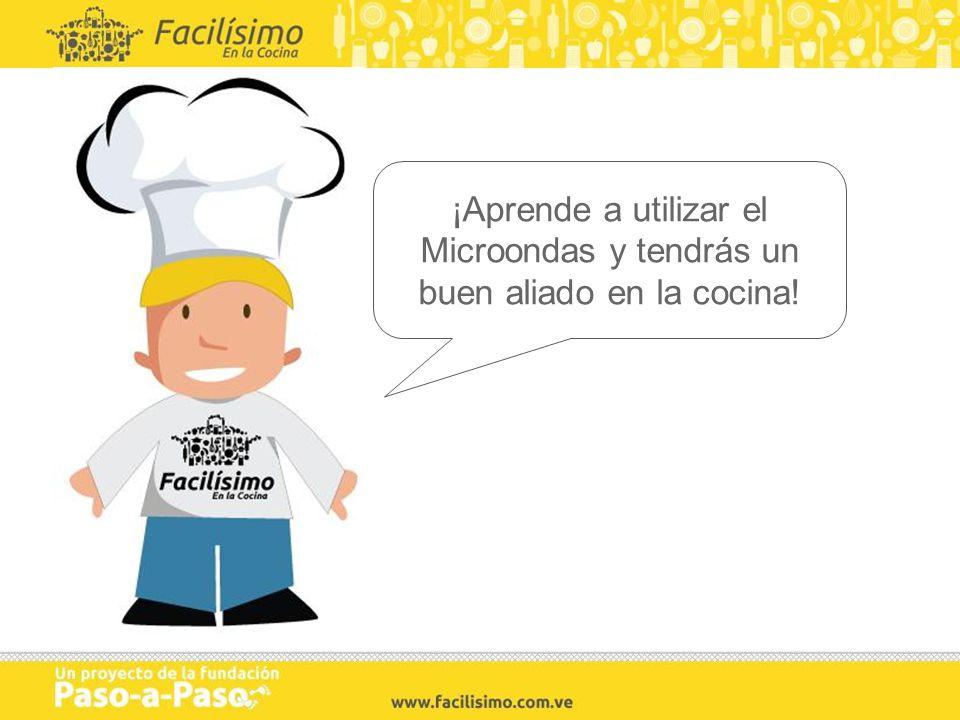 ¡Aprende a utilizar el Microondas y tendrás un buen aliado en la cocina!