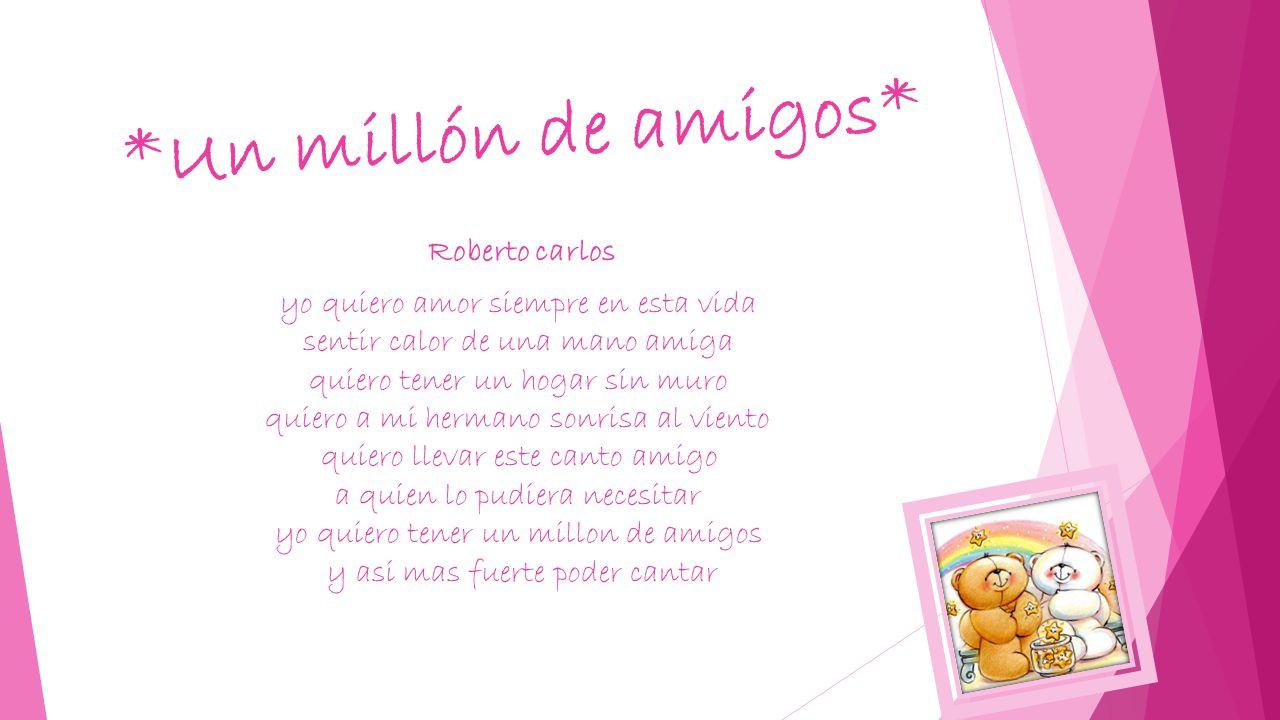 *Un millón de amigos* Roberto carlos