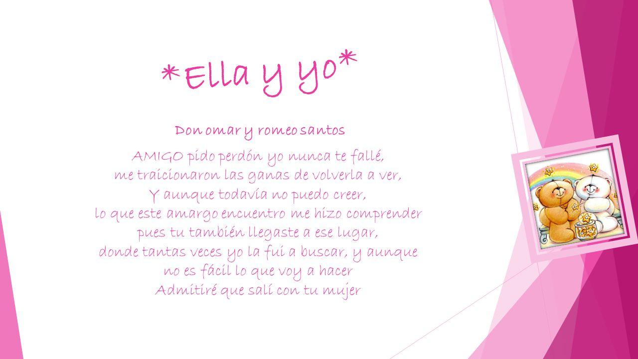 *Ella y yo* Don omar y romeo santos