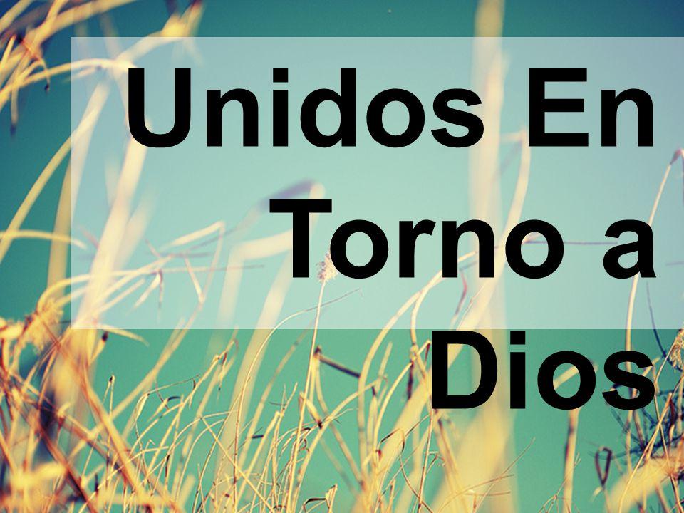 Unidos En Torno a Dios