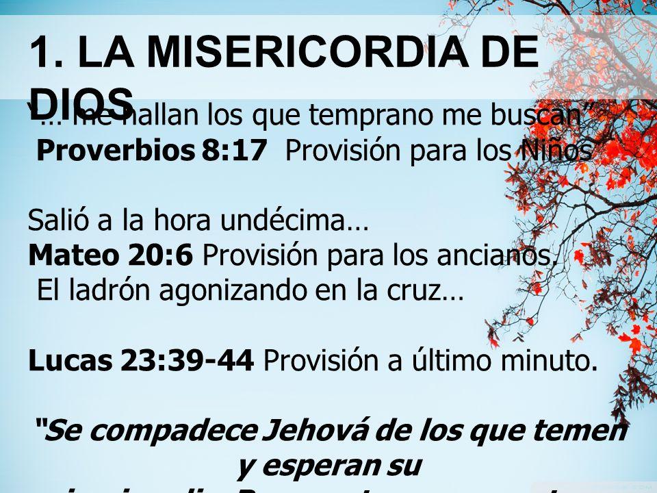 1. LA MISERICORDIA DE DIOS