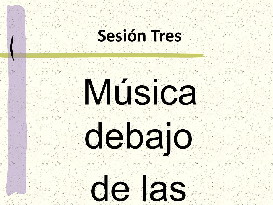 Sesión Tres Música debajo de las Sábanas