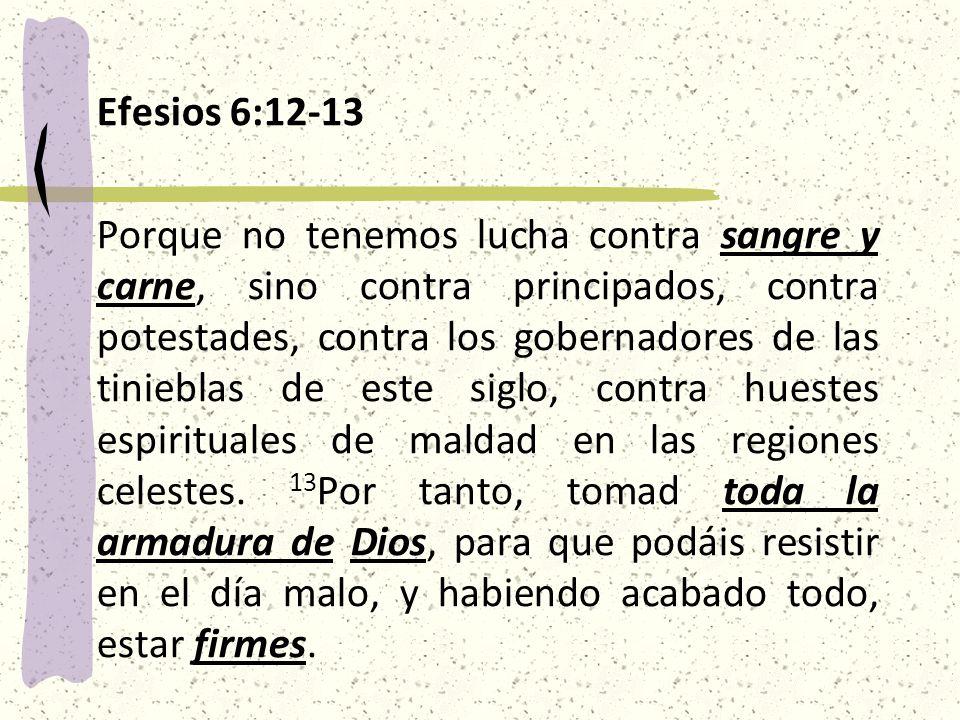Efesios 6:12-13