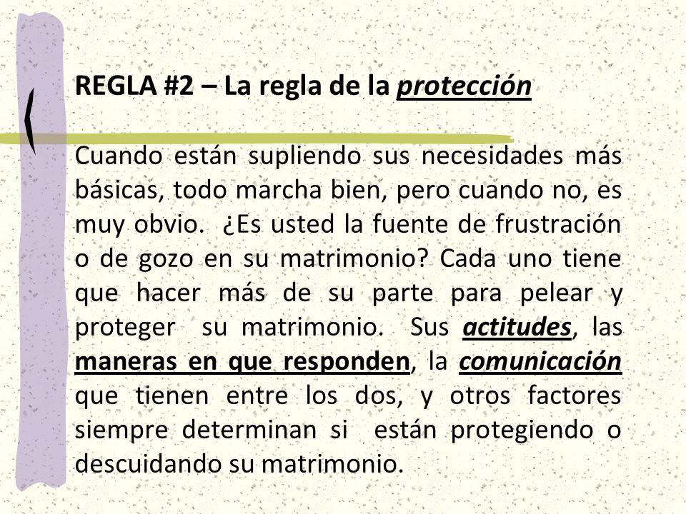 REGLA #2 – La regla de la protección
