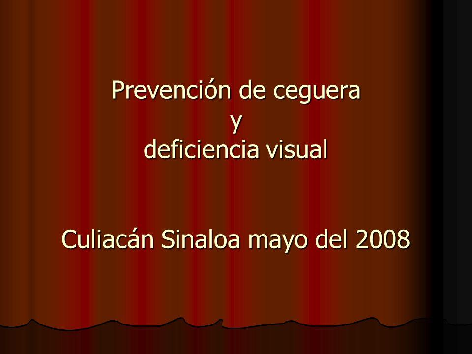 Prevención de ceguera y deficiencia visual Culiacán Sinaloa mayo del 2008