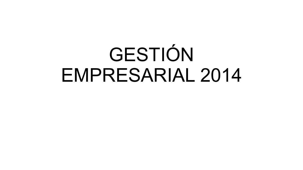GESTIÓN EMPRESARIAL 2014