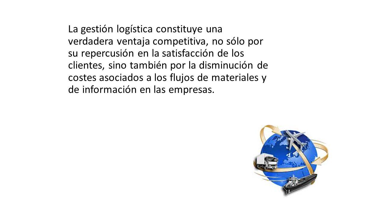 La gestión logística constituye una verdadera ventaja competitiva, no sólo por su repercusión en la satisfacción de los clientes, sino también por la disminución de costes asociados a los flujos de materiales y de información en las empresas.