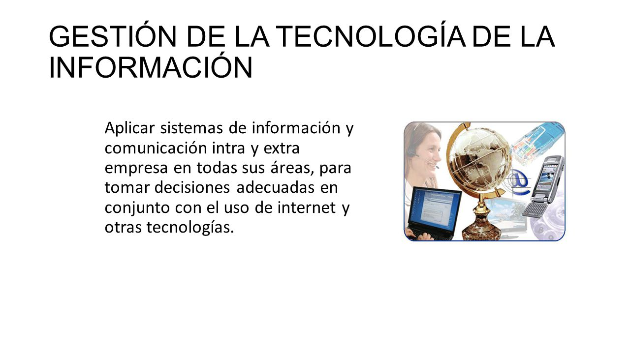GESTIÓN DE LA TECNOLOGÍA DE LA INFORMACIÓN