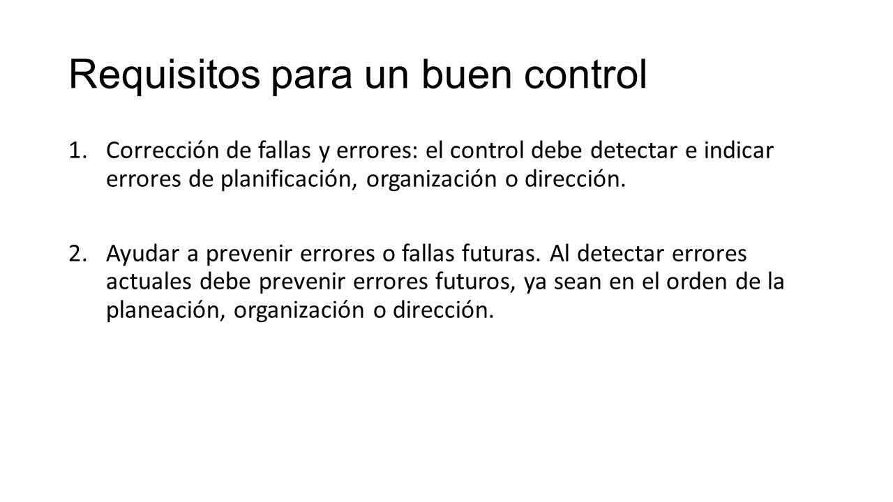 Requisitos para un buen control
