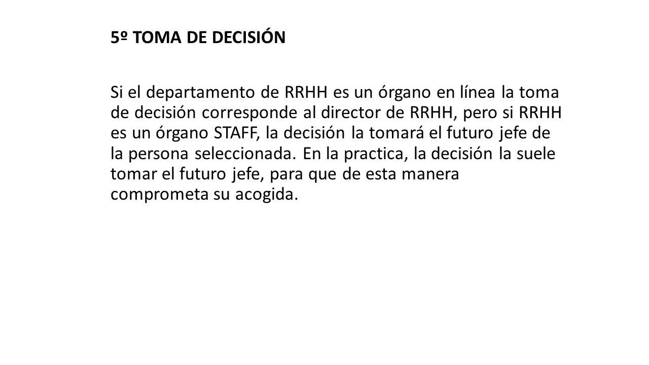 5º TOMA DE DECISIÓN