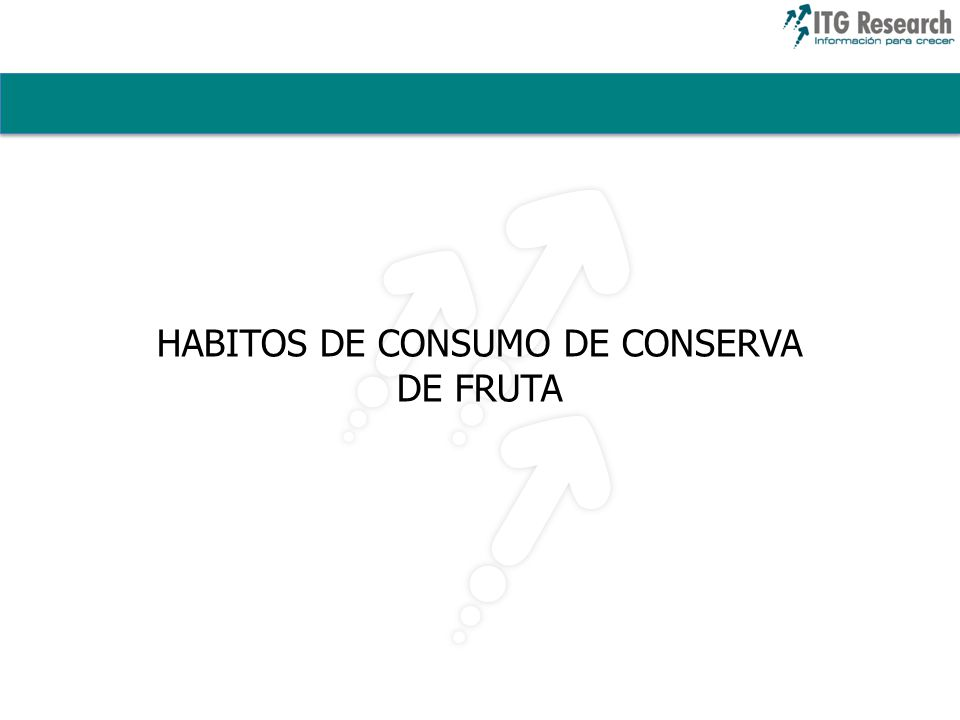HABITOS DE CONSUMO DE CONSERVA