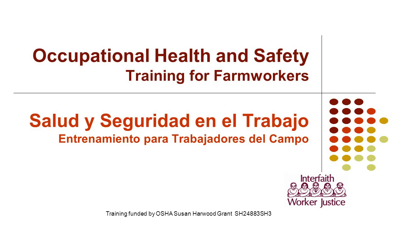 Occupational Health and Safety Training for Farmworkers