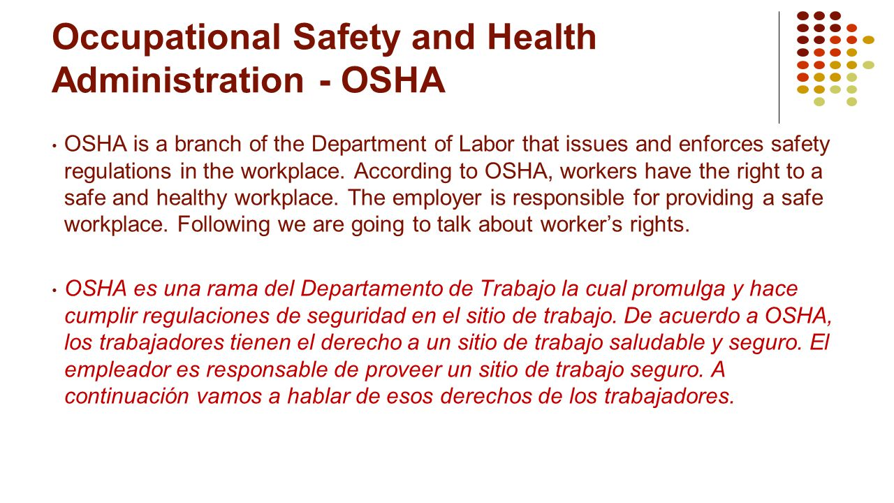 Occupational Safety and Health Administration - OSHA