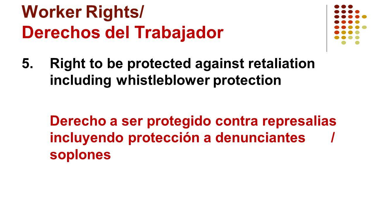 Worker Rights/ Derechos del Trabajador