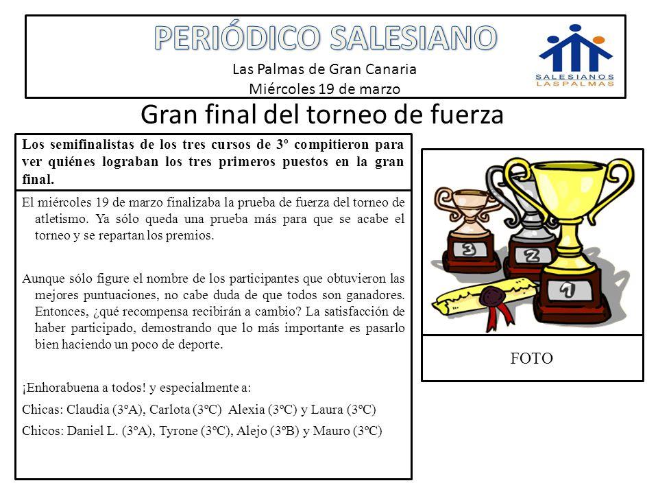 PERIÓDICO SALESIANO Las Palmas de Gran Canaria Miércoles 19 de marzo