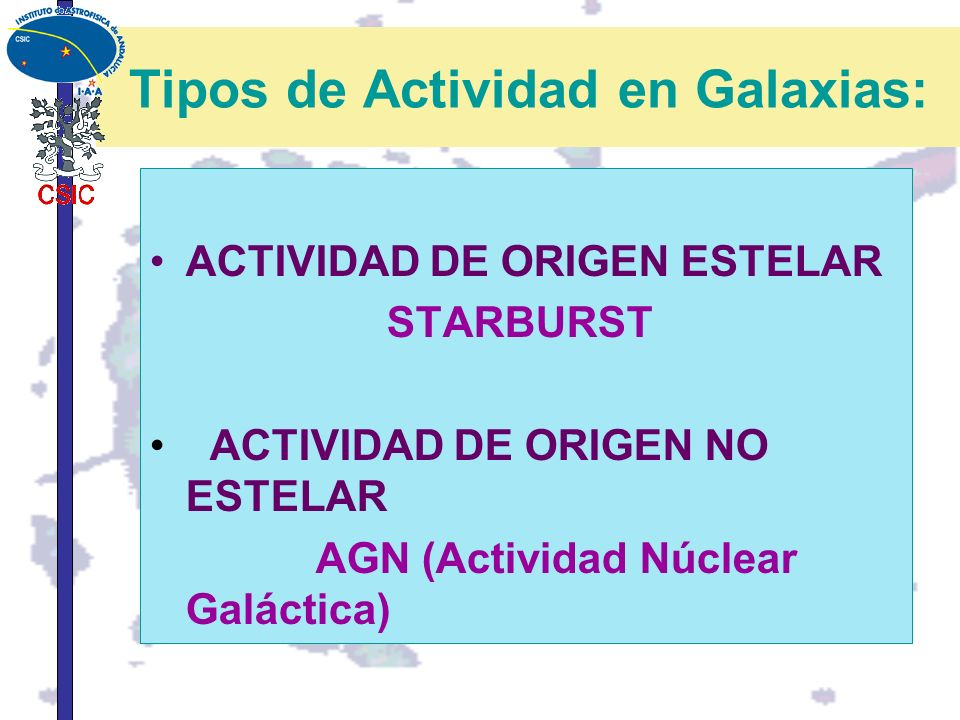 Tipos de Actividad en Galaxias: