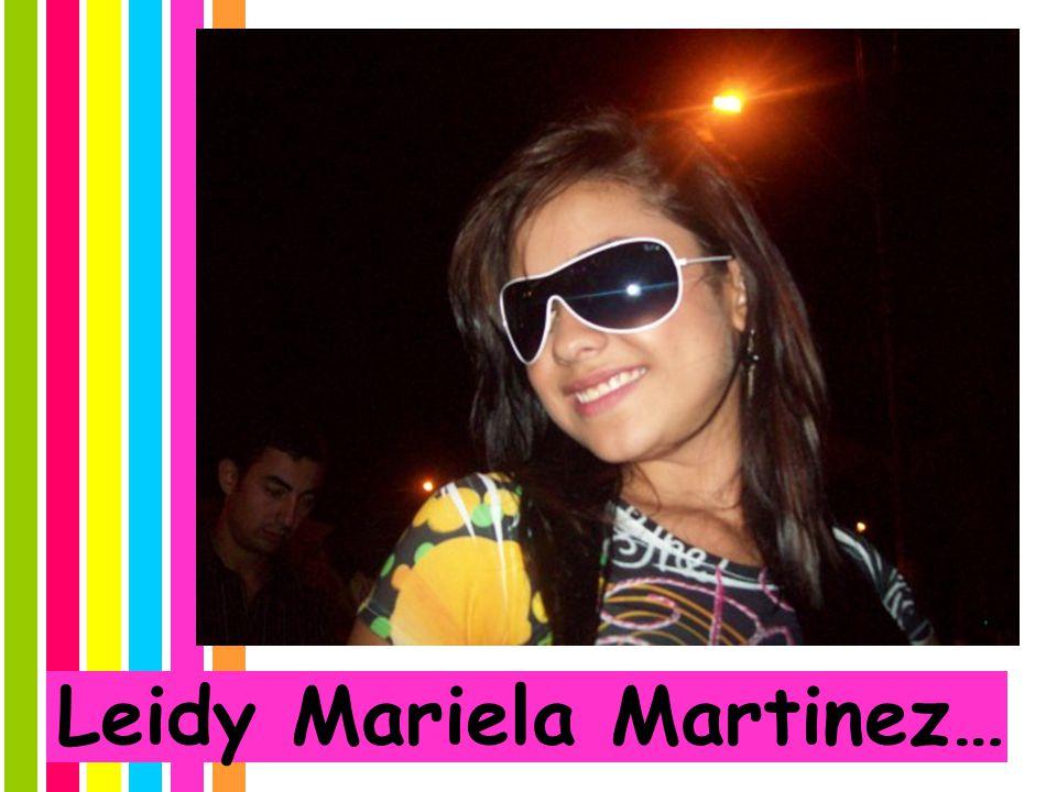 Leidy Mariela Martinez…