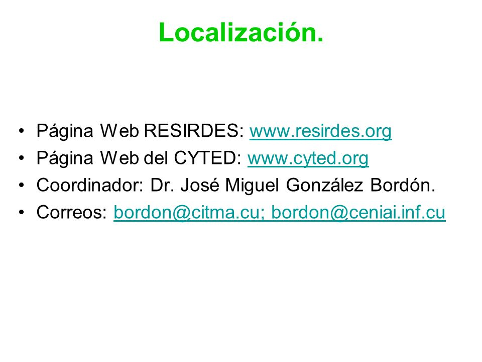 Localización. Página Web RESIRDES: www.resirdes.org