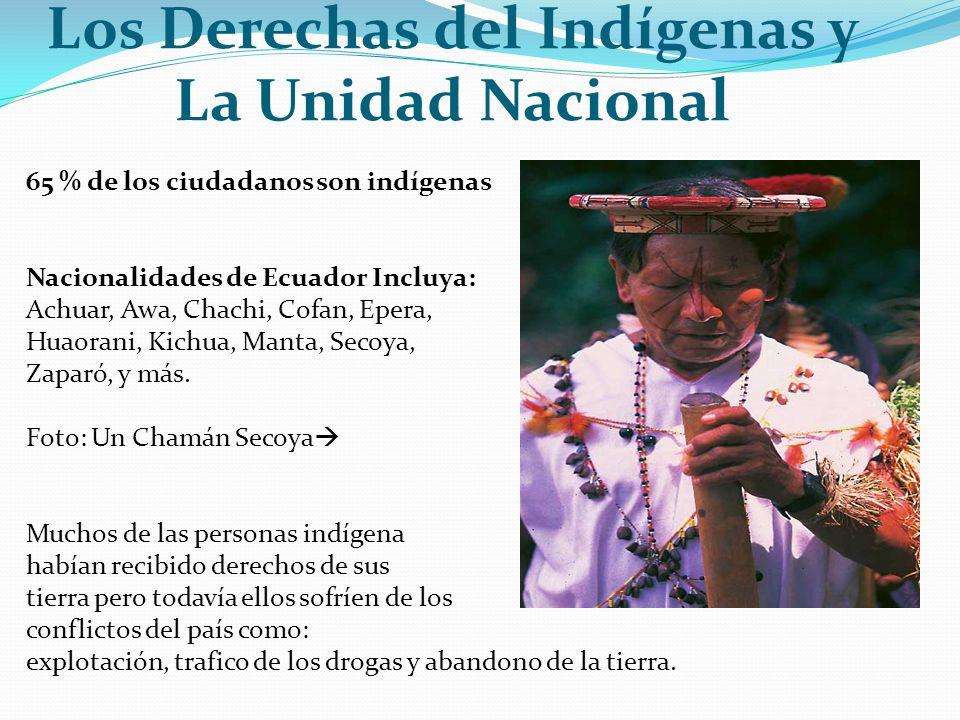 Los Derechas del Indígenas y La Unidad Nacional