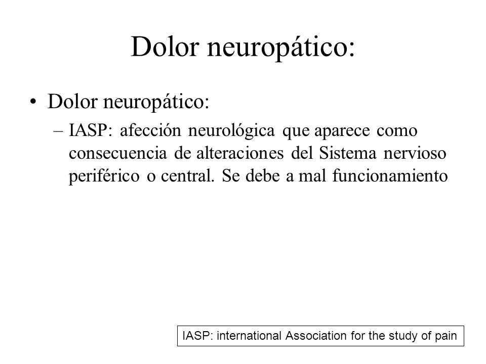 Dolor neuropático: Dolor neuropático: