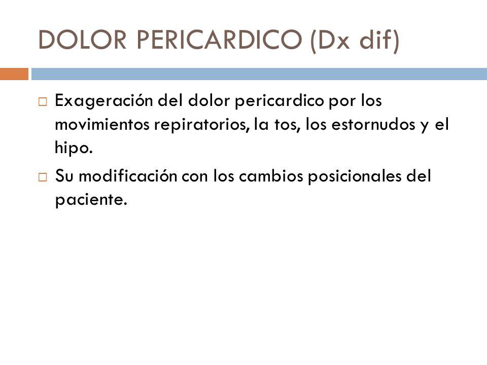 DOLOR PERICARDICO (Dx dif)
