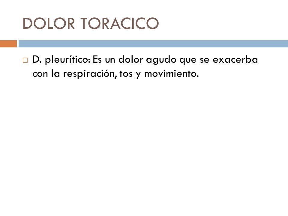 DOLOR TORACICO D.