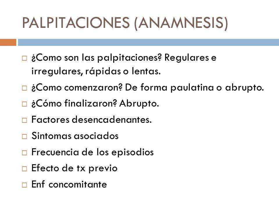 PALPITACIONES (ANAMNESIS)