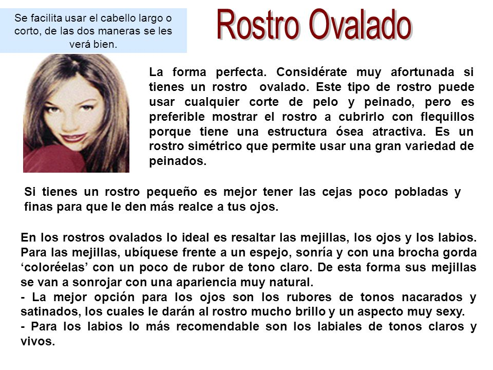 Se facilita usar el cabello largo o corto, de las dos maneras se les verá bien.