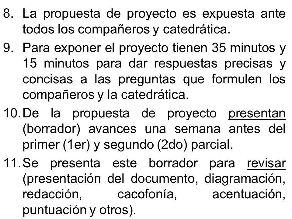 La propuesta de proyecto es expuesta ante todos los compañeros y catedrática.