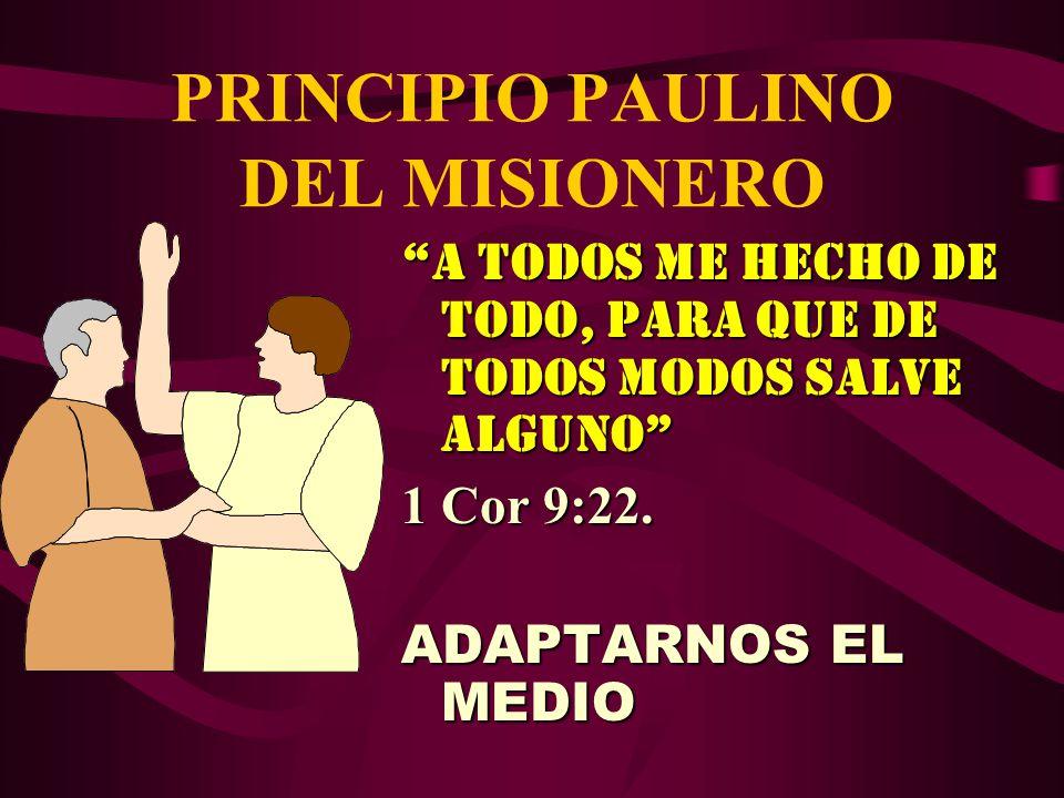 PRINCIPIO PAULINO DEL MISIONERO