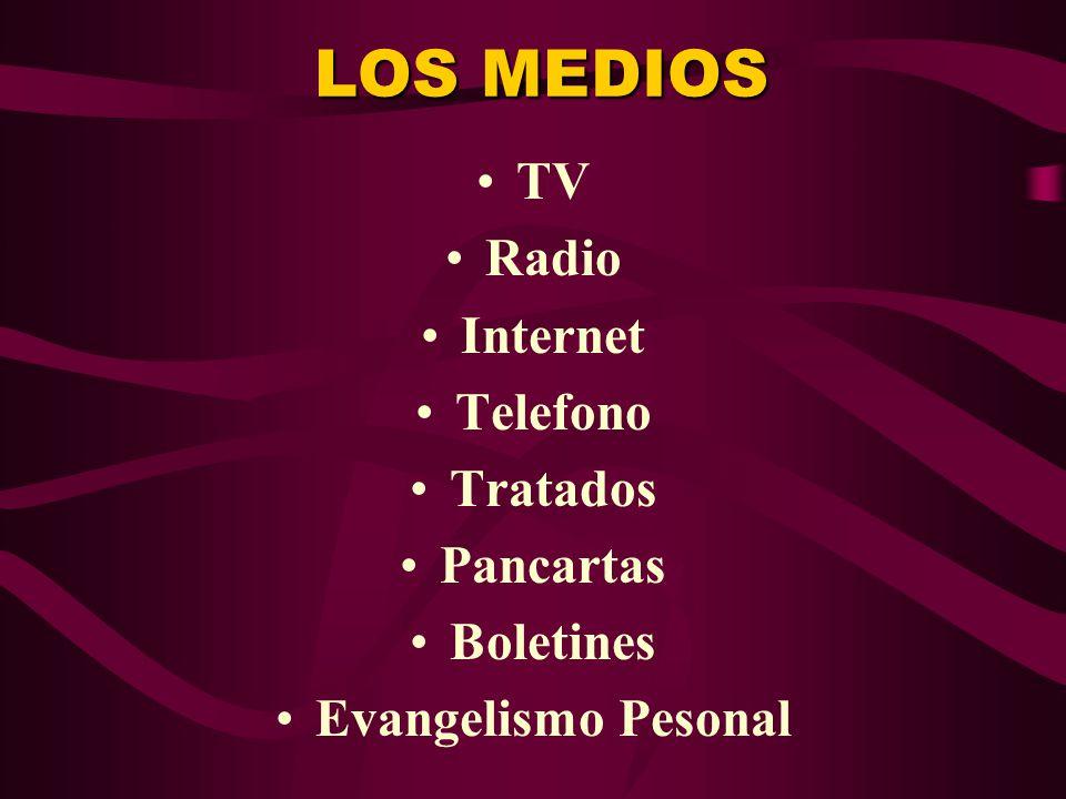 LOS MEDIOS TV Radio Internet Telefono Tratados Pancartas Boletines