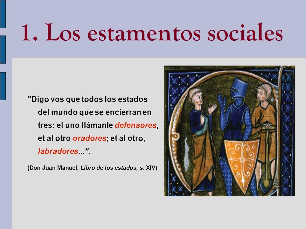 1. Los estamentos sociales