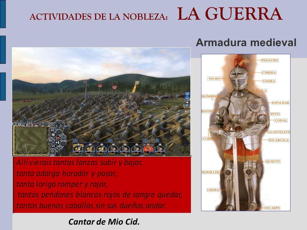 ACTIVIDADES DE LA NOBLEZA: LA GUERRA Armadura medieval