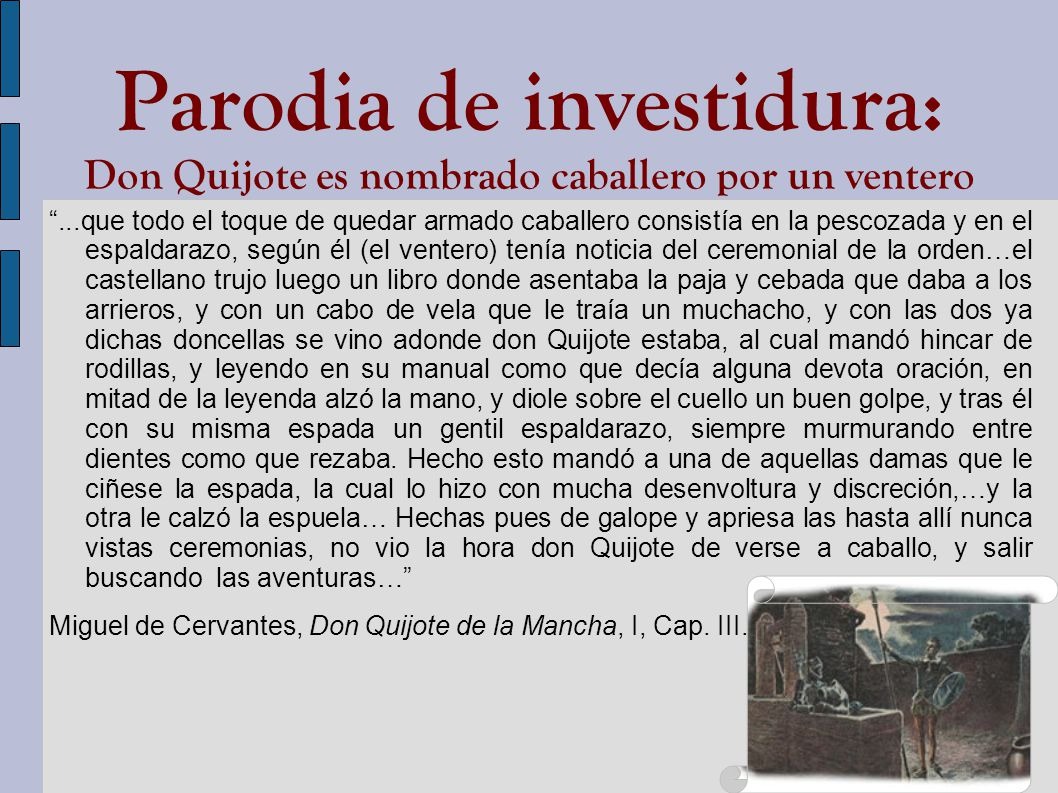 Parodia de investidura: Don Quijote es nombrado caballero por un ventero