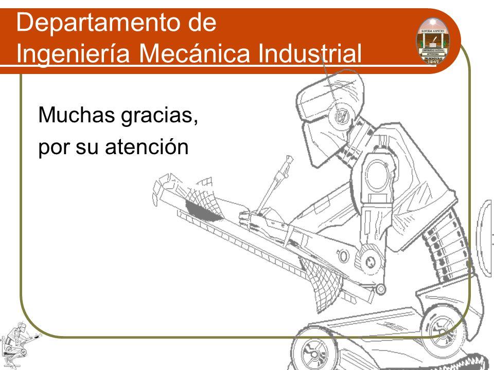 Departamento de Ingeniería Mecánica Industrial