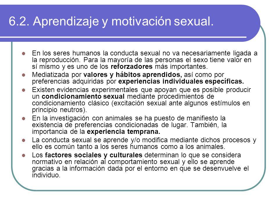 6.2. Aprendizaje y motivación sexual.