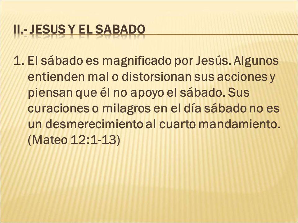 II.- JESUS Y EL SABADO