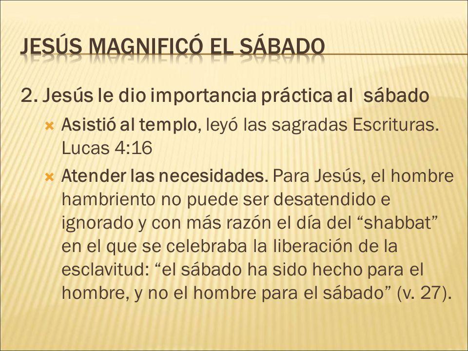 Jesús magnificó el sábado