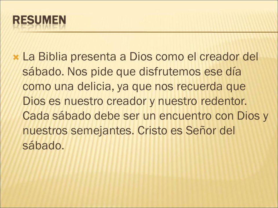 La Biblia presenta a Dios como el creador del sábado