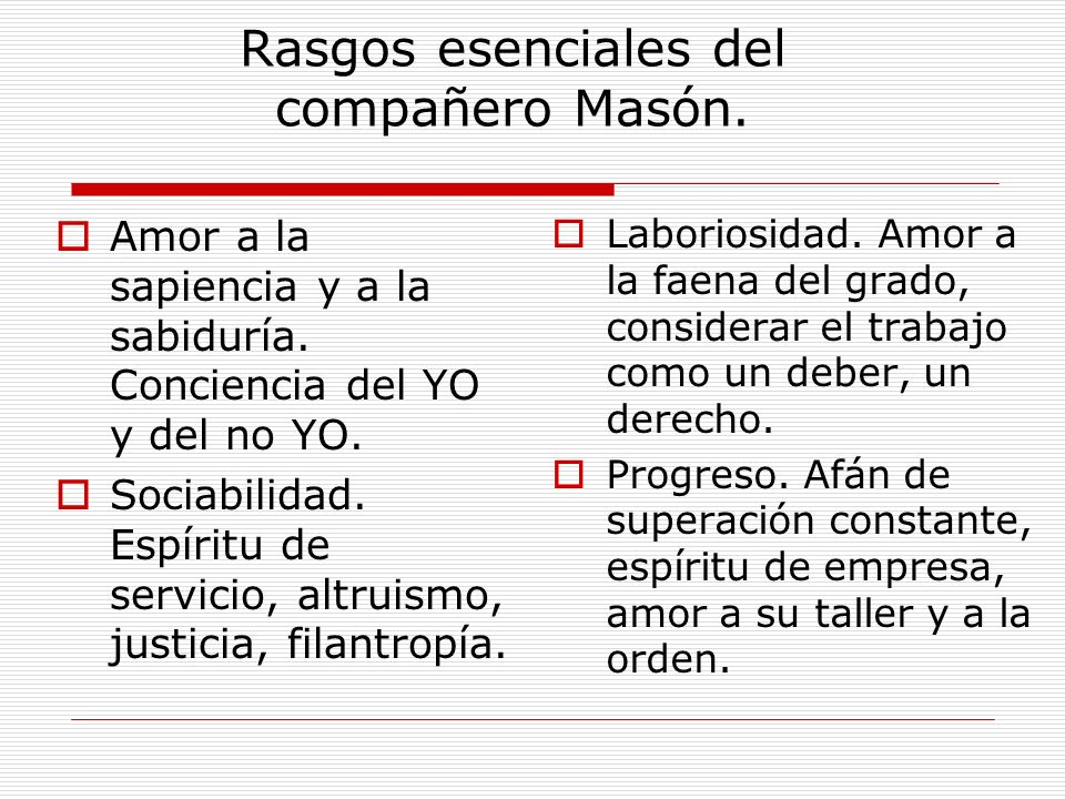 Rasgos esenciales del compañero Masón.